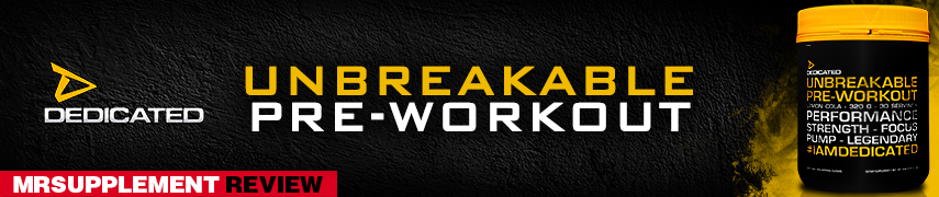 Unbreakable Preworkout Review - MrSupplement Article