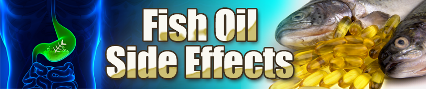 Fish oil side effects mr supplement australia for Side effects fish oil