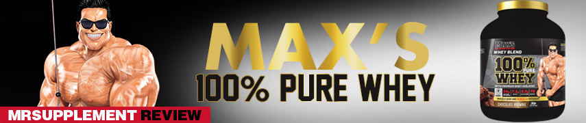 Maxs 100% Pure Whey - MrSupplement Review
