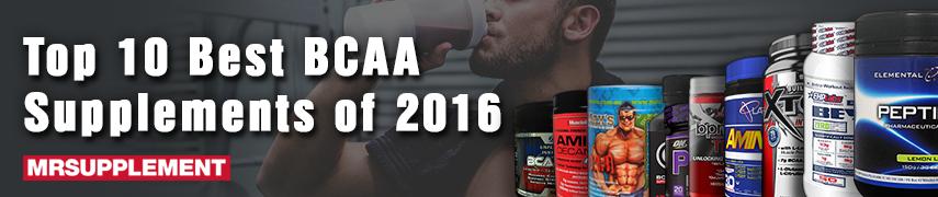 Top 10 Best BCAA Supplements of 2016