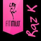 FitMiss Raz K