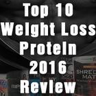 Top 10 Best Weight Loss Protein Powders of 2016