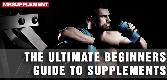 The Ultimate Beginner's Guide to Supplements