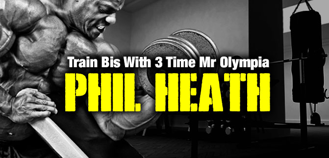 Train with Phil Heath