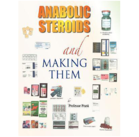 Anabolic Steriods and Making Them