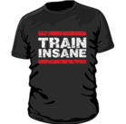 Mr Supplement Train Insane Workout Shirt