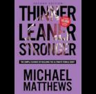 Thinner Leaner Stronger