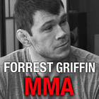Forrest Griffin On Getting Into MMA