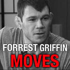 Forrest Griffin On His Favourite Moves
