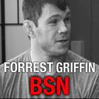 Forrest Griffin On His Sponsorship With BSN